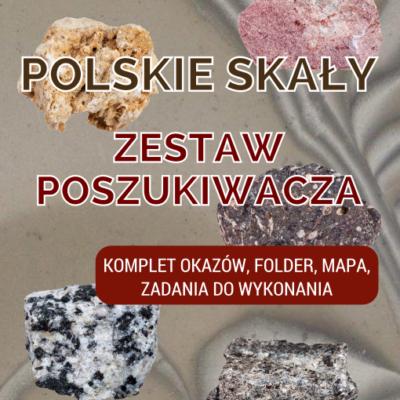 Skały Polski - zestaw edukacyjny.