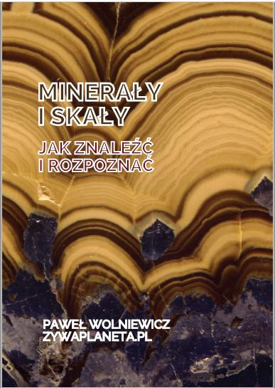 """""""Minerały i skały. Jak znaleźć i rozpoznać?"""" Podręcznik - okładka."""